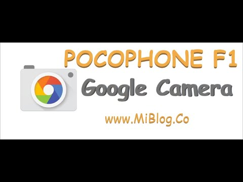 Guide: POCOPHONE F1 Google Camera (GCam) installation