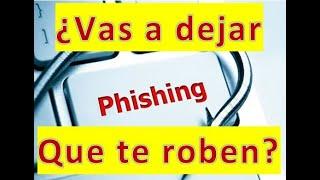 Phishing  -   Evitando el Phishing