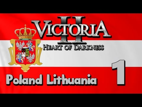 Victoria 2: Napoleon's Legacy - Poland-Lithuania | Part 1: A Brave New World