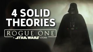 Rogue One: A Star Wars Story Trailer #2 Theories