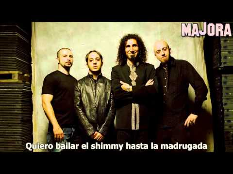 System Of A Down :: Shimmy Sub. Español [HD] [HQ]