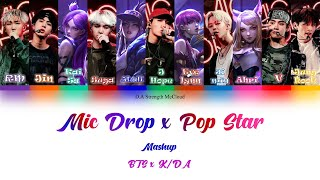 K/DA x BTS – Pop/Stars \u0026 Mic Drop Mashup Lyrics (Color Coded Lyrics Han가사/Rom/Ina) [Sub Indo]