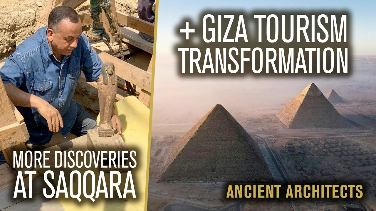 More NEW Discoveries at Saqqara, Egypt + Planned Giza Transformation | Ancient Architects
