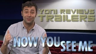 Now You See Me Trailer Review: Yoni at the Trailers