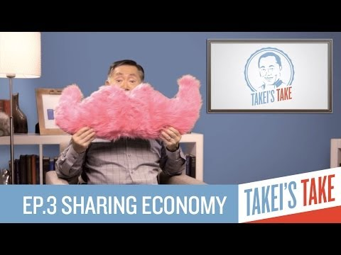 George Takei and Michael Buckley on the Sharing Economy | Episode 3 | Takei's Take