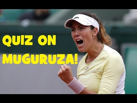 QUIZ on Garbiñe MUGURUZA! - Fed Cup 2018