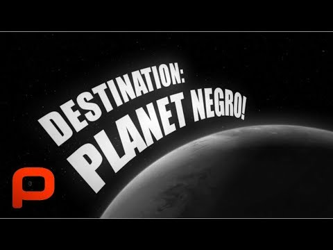 Destination Planet Negro (Free Full Movie) Kevin Willmott