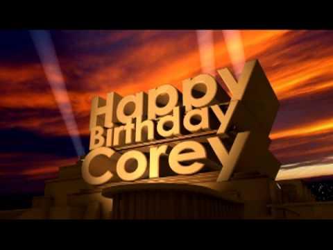 Happy Birthday Corey Youtube