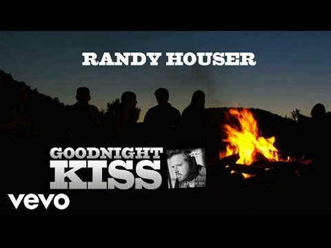 Randy Houser - Goodnight Kiss (Lyric Video)