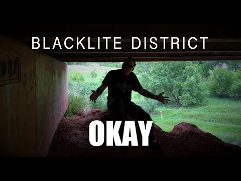 Blacklite District - Okay