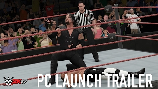 WWE 2K17 PC Launch Trailer