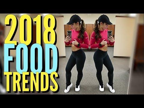 2018 Food Trends | Dietitian Talk
