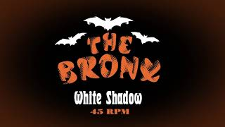 The Bronx - White Shadow [Official Audio]