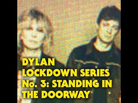 CHRISSIE HYNDE & JAMES WALBOURNE - DYLAN LOCKDOWN SERIES NO.3 - STANDING IN THE DOORWAY
