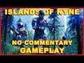 Islands of Nyne Gameplay - Is it Good? You Decide