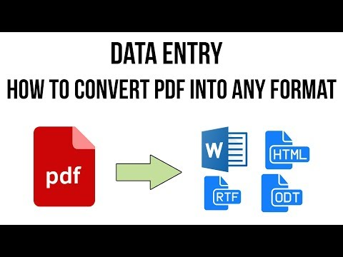 How To Convert PDF Into Any Format, Word , HTML, Rtf : Data Entry Job