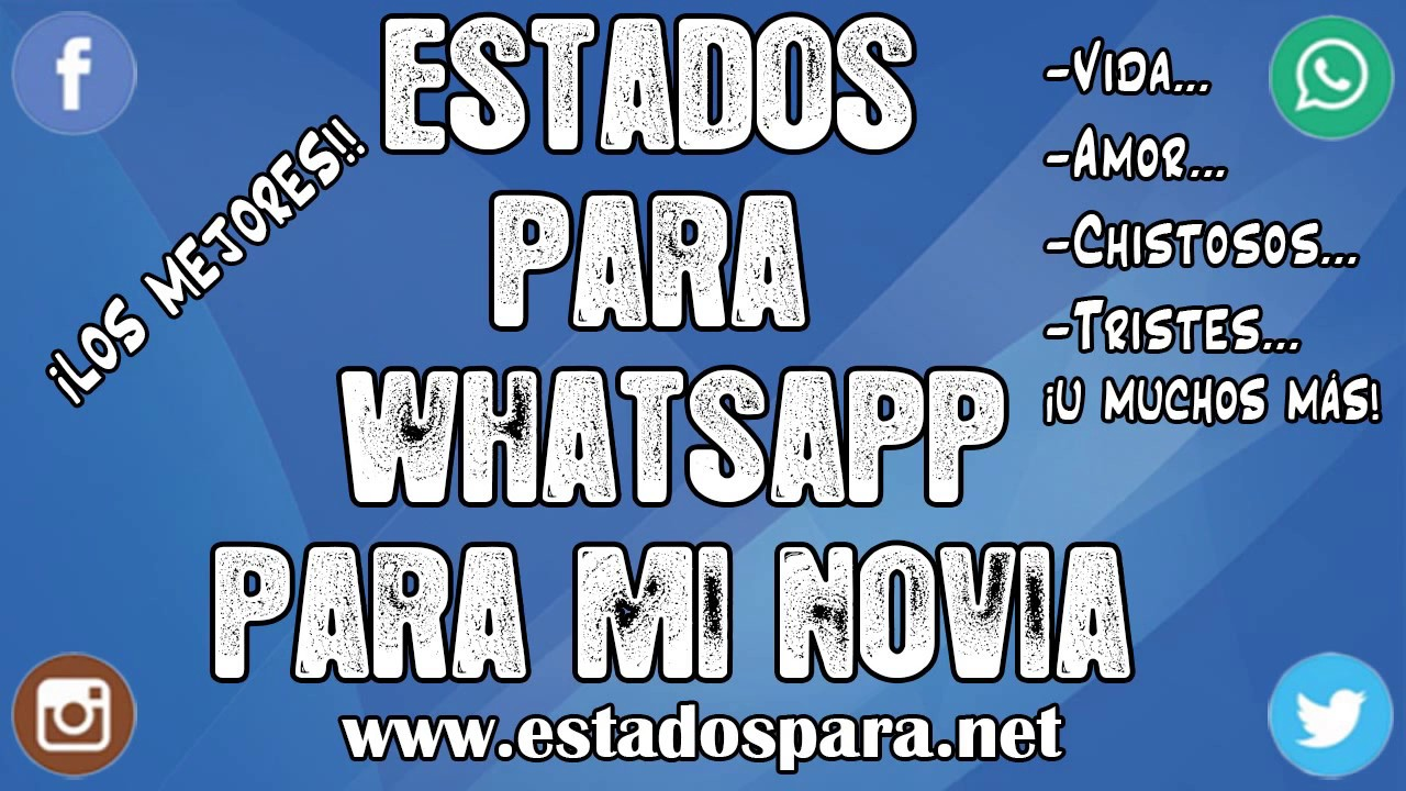 Estados Para Whatsapp Para Mi Novia Frases Muy Romanticas