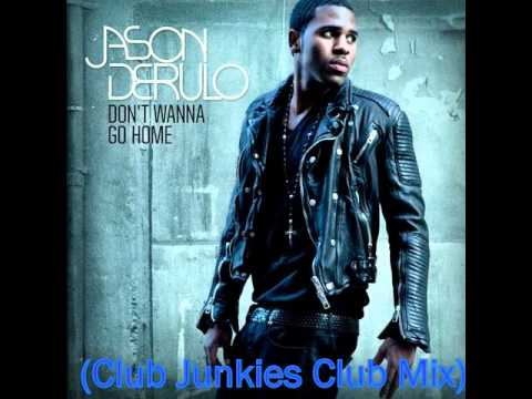 Jason Derulo - Don't Wanna Go Home Remix (Club Junkies Club Mix)