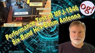 Performance Test of MFJ-1846 Six-Band Hex-Beam Antenna (#161)