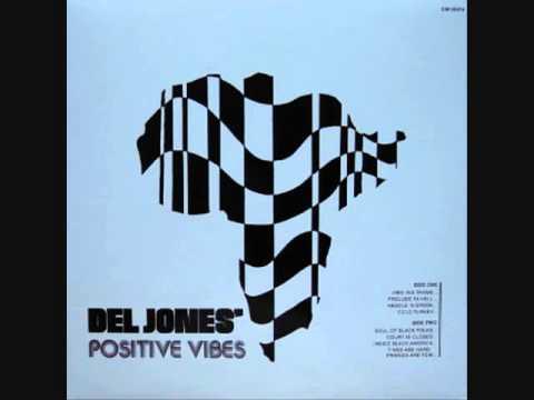 Del Jones' Positive Vibes (1972)  - Court is Closed (Full Album)