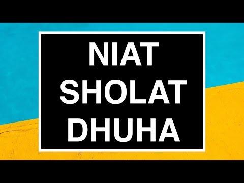 Niat Sholat Dhuha Yang Benar (Tata Cara Sholat Dhuha Seri 04)