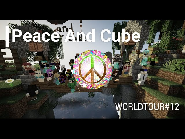 WORLDTOUR#12 - Peace And Cube