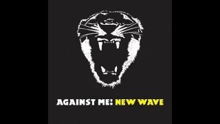 New Wave-Against Me