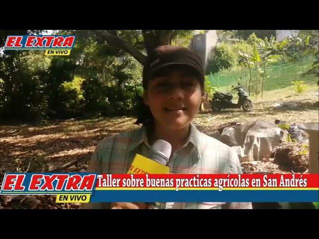 Taller Agriculturarealizado por Camara de Comercio confecaras y fundación Raizal Youth