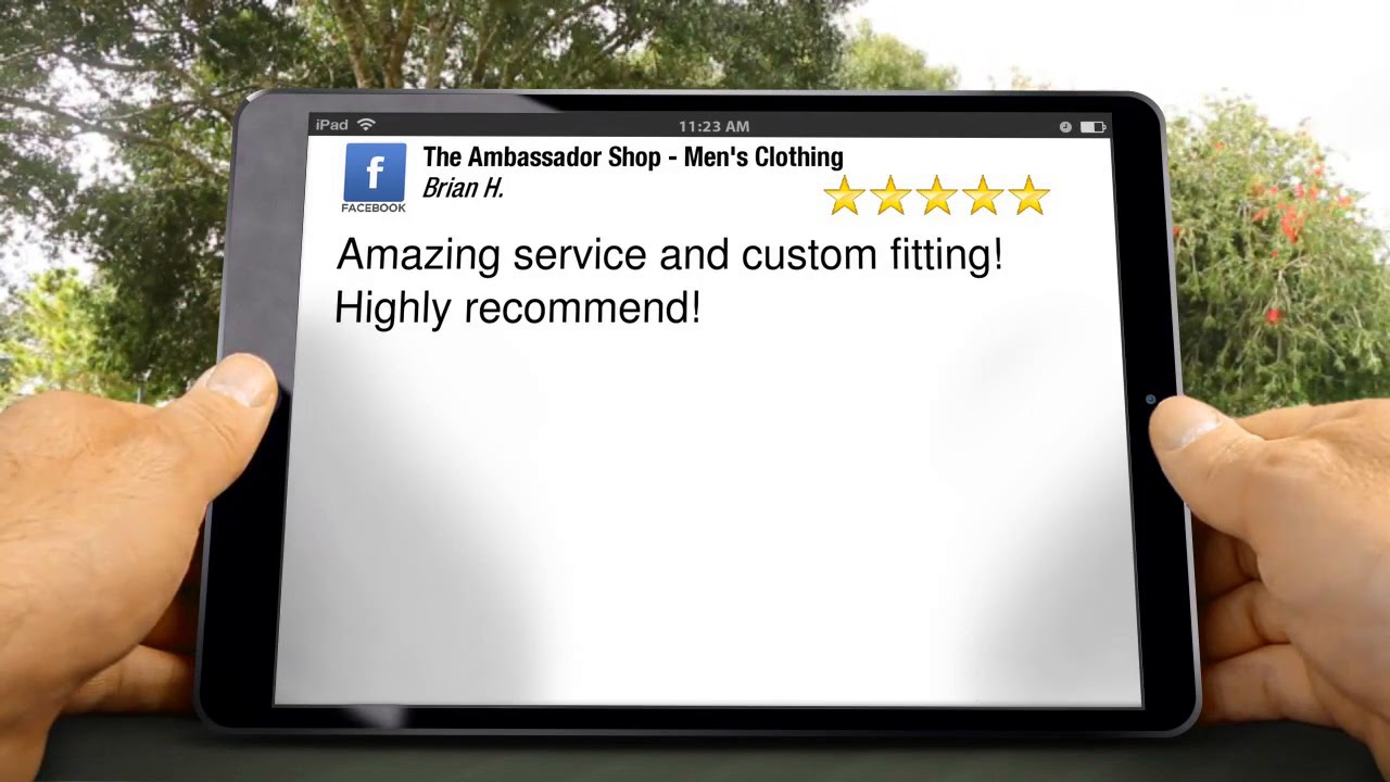 The Ambassador Shop - Men's Clothing Oklahoma City Excellent Five Star Review by Brian Hughes