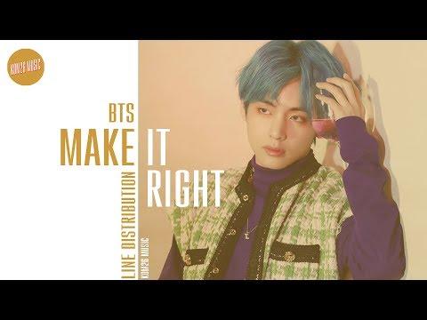 BTS - Make It Right ~ Line Distribution