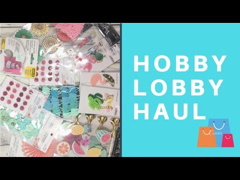 Hobby Lobby Haul- New finds (July 2018)