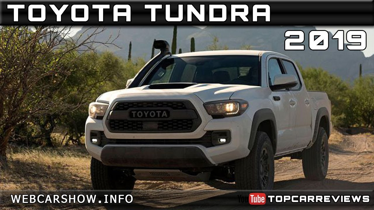 2019 Toyota Tundra Review Rendered Price Specs Release Date