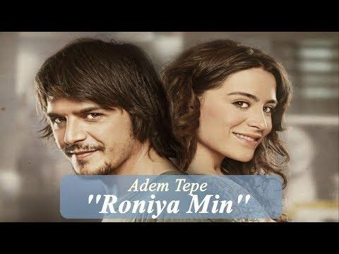 Adem Tepe - Ronîya Min
