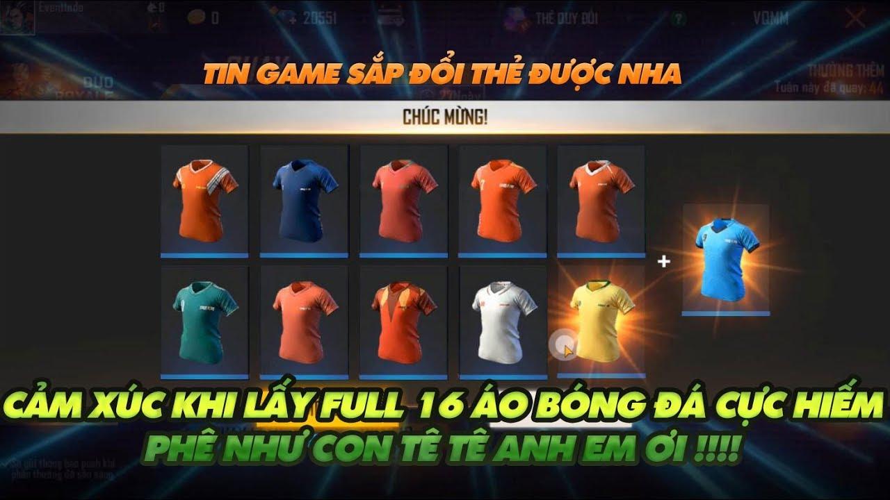 Garena Free Fire| Cảm xúc khi lấy full 16 áo bóng đá hiếm cực phê như thế nào ???