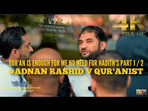 QUR'AN IS ENOUGH FOR ME NO NEED FOR THE HADITHS ...#AdanRashid P1/2 | SPEAKERS CORNER |