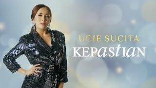 Download lagu Ucie Sucita Kepastian Dangdut Version