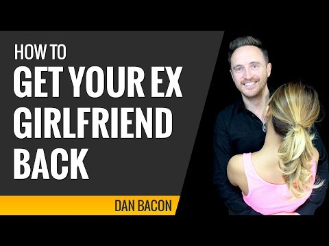 how to get your ex girlfriend back (8 examples)