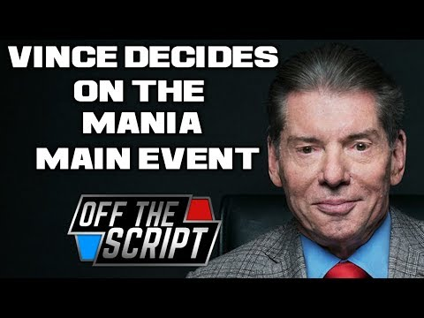 THEY DO IT FOR ROMAN! Vince McMahon Decides On Wrestlemania MAIN EVENT | Off The Script 216 Part 1