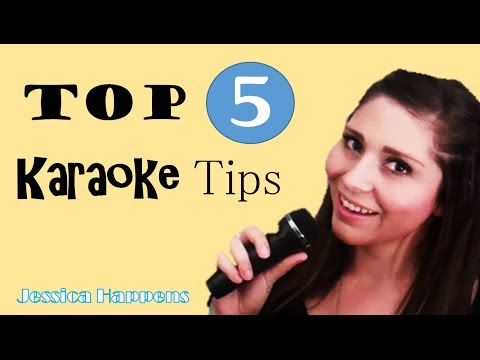 Top 5 Karaoke Tips | Jessica Happens