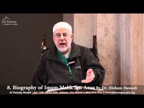 8. Biography of Imam Malik ibn Anas (Part 2 of 6)