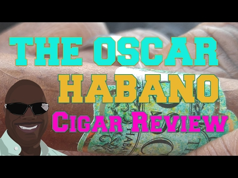 What's That Leaf On Your Cigar? The Oscar Habano Cigar Review