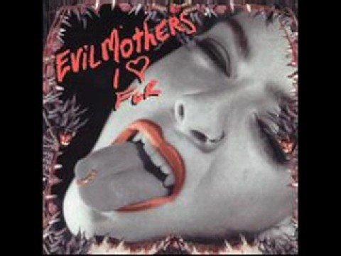 Evil Mothers - I Like Fur (The Masoch Kiss)