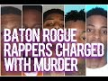 Download Top 5 Baton Rouge Rappers Charged With Murder MP3 song and Music Video