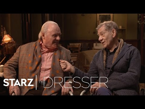 The Dresser | Ian McKellen & Anthony Hopkins | STARZ