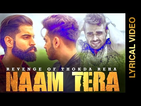 NAAM TERA - KARAN SEHMBI feat. NINJA || LYRICAL VIDEO || New Punjabi Songs 2016