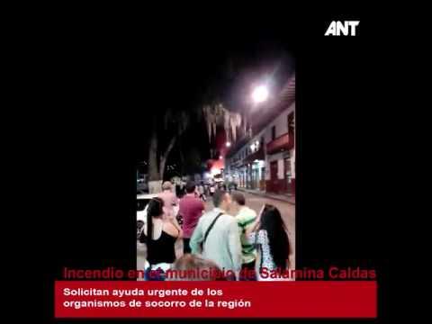 Incendio en el municipio de Salamina Caldas. - AntNoticias