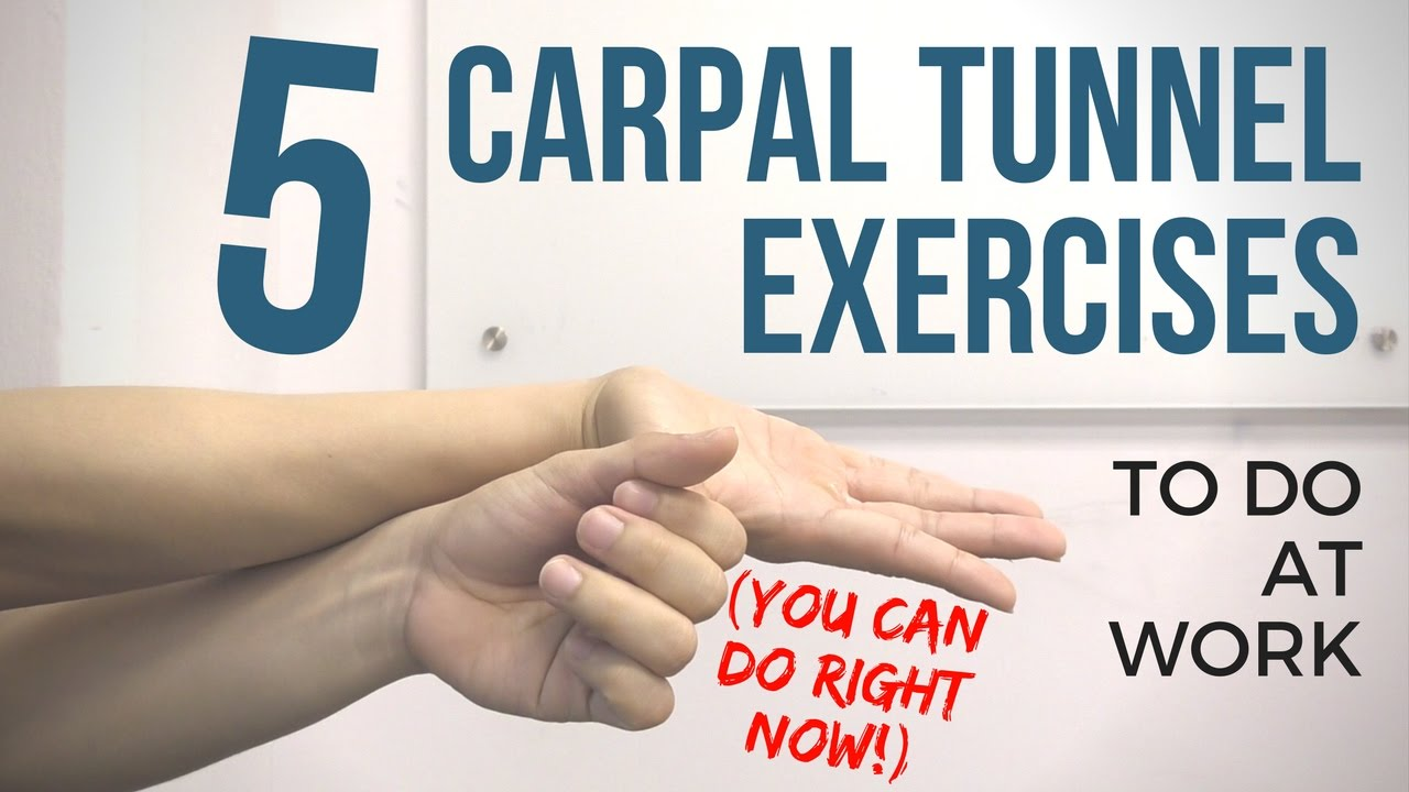 5 Carpal Tunnel Wrist Exercises You Can Do At Work Youtube