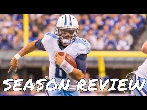 Tennessee Titans 2016 NFL Season Recap + 2017 Free Agency and Draft Preview