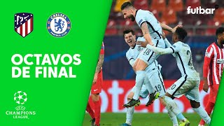 ATLÉTICO DE MADRID 0-1 CHELSEA - RESUMEN 1/8 DE FINAL DE CHAMPIONS LEAGUE