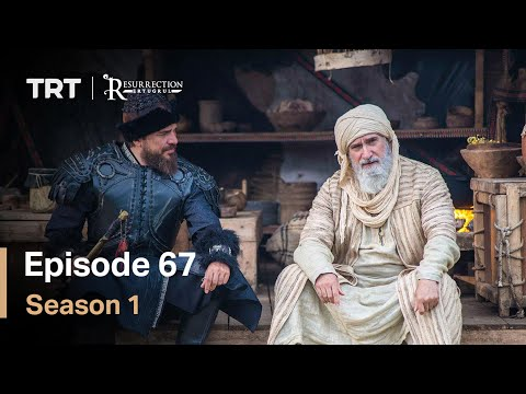 Resurrection Ertugrul Season 1 Episode 67